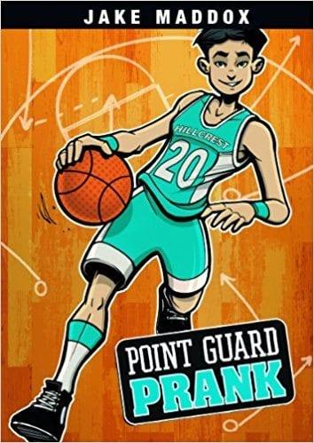 Point Guard Prank by Jake Maddox