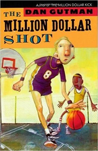 The Million Dollar Shot by Dan Gutman