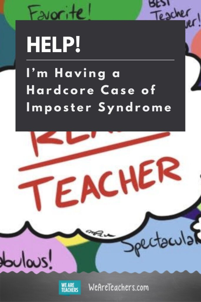 Help! I'm Having a Hardcore Case of Imposter Syndrome