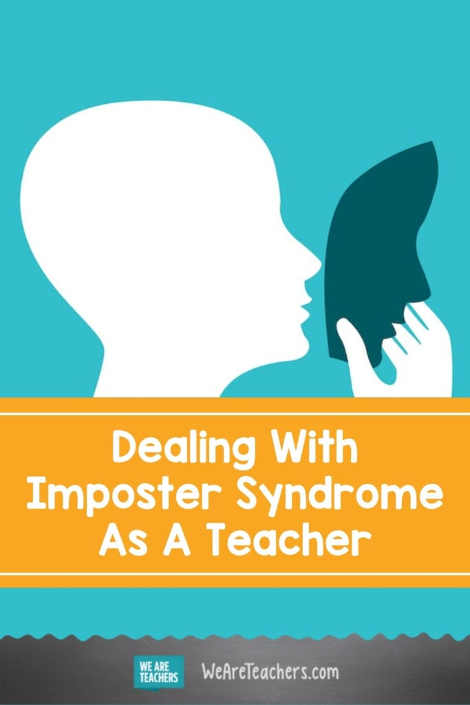 Dealing With Imposter Syndrome As A Teacher