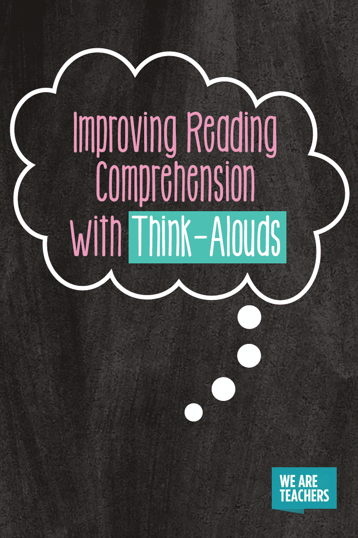 Think-Alouds: A Powerful Way to Improve Reading Comprehension