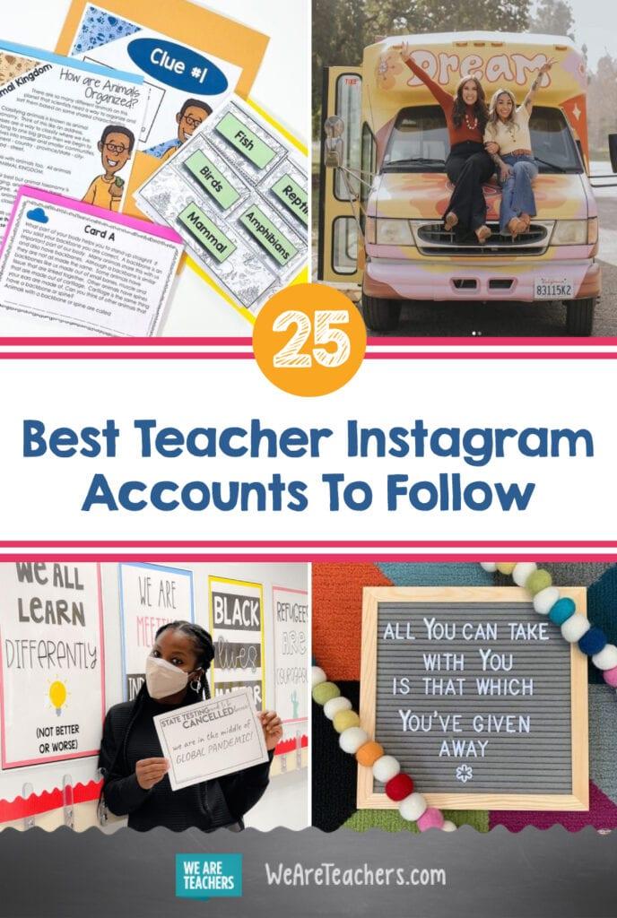 25 Best Teacher Instagram Accounts To Follow