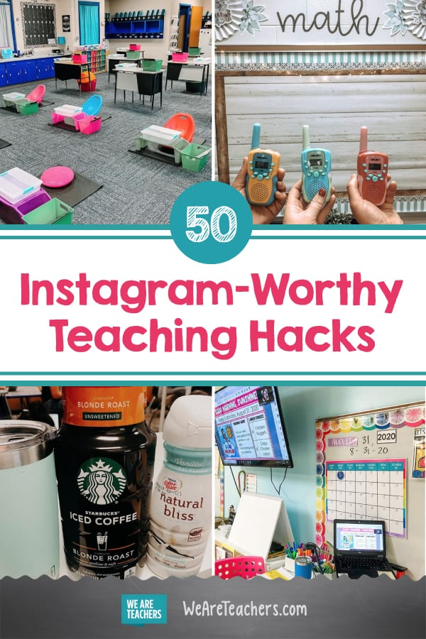 50 Instagram-Worthy Teaching Hacks