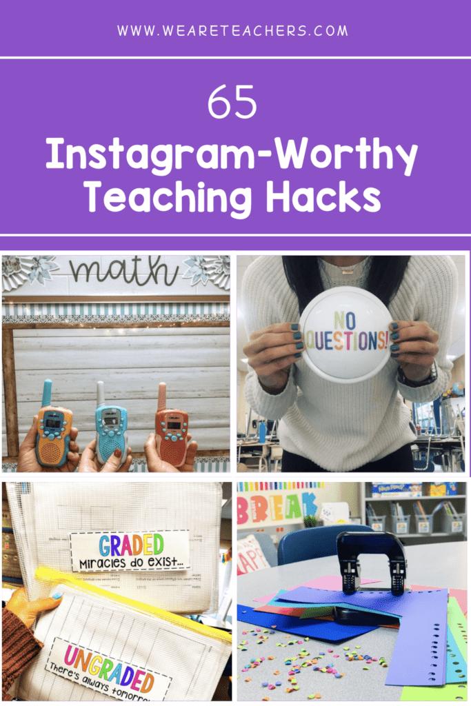 65 Instagram-Worthy Teaching Hacks