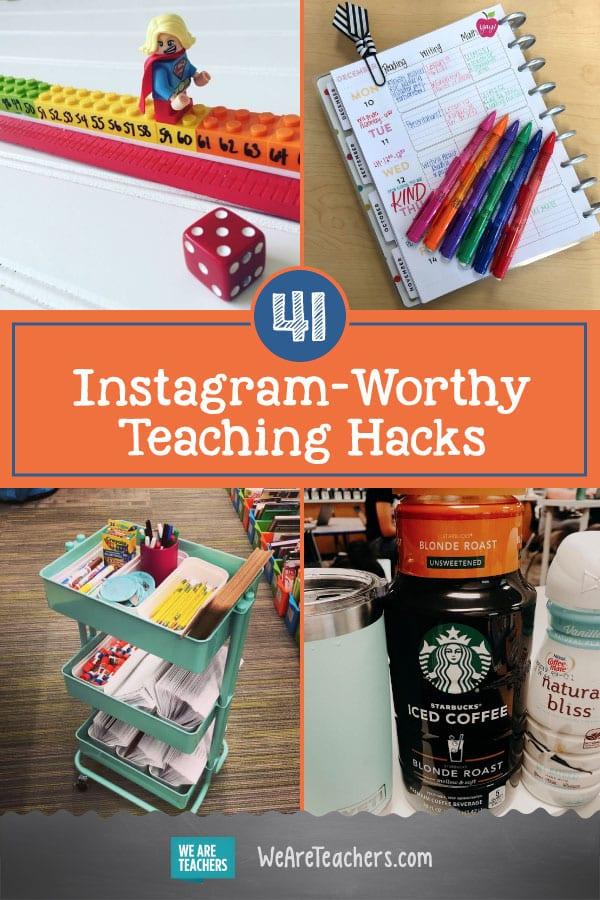 41 Instagram-Worthy Teaching Hacks