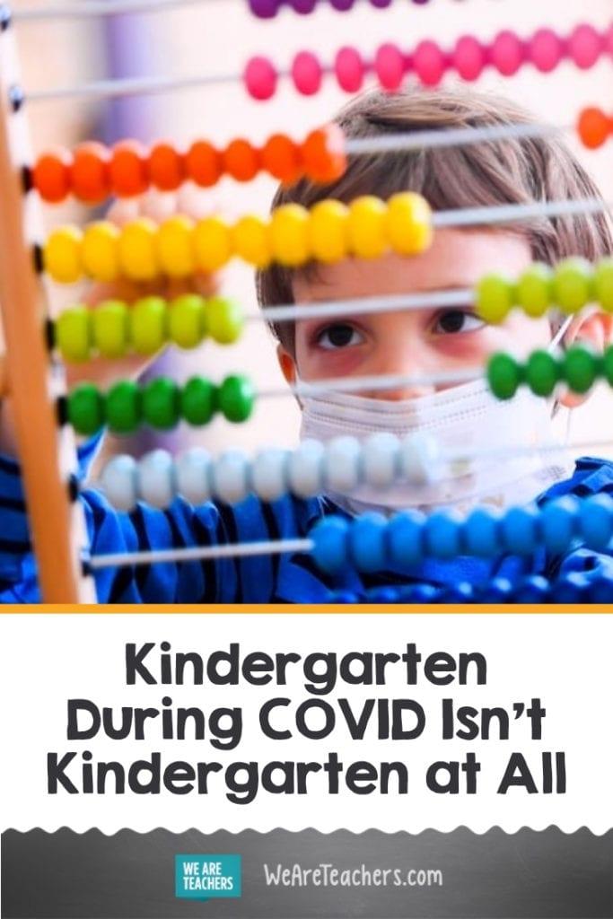 Kindergarten During COVID Isn't Kindergarten at All