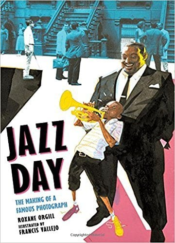 Book cover for Jazz Day: The Making of a Famous Photograph