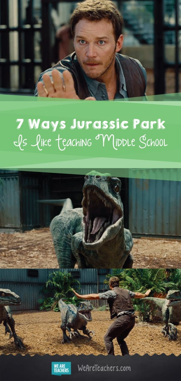 7 Ways Jurassic Park Is Like Teaching Middle School