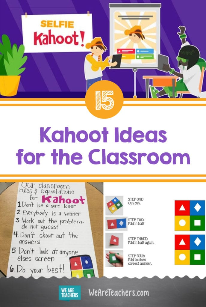 15 Totally Fun Kahoot Ideas and Tips You'll Want To Try Right Away