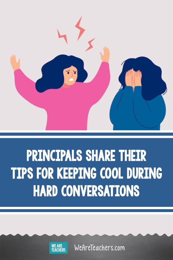 Principals Share Their Tips for Keeping Cool During Hard Conversations