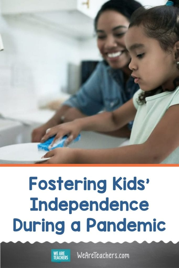 Fostering Kids' Independence During a Pandemic