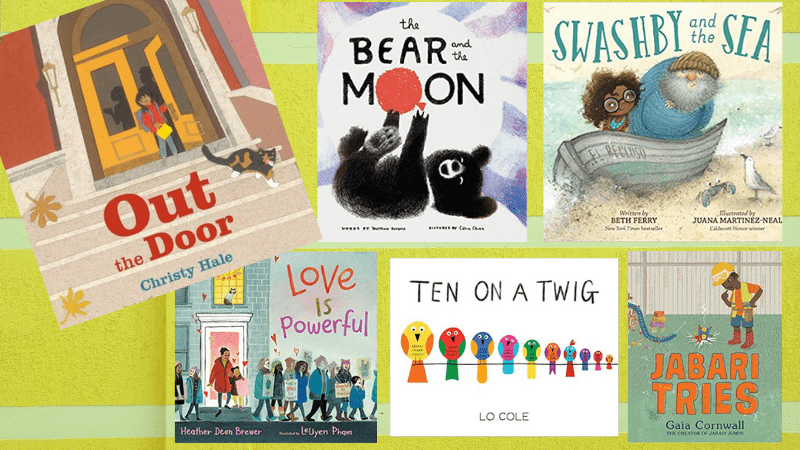 """""""Out the Door,"""" """"The Bear and the Moon,"""" """"Swashby and the Sea,"""" """"Love is Powerful,"""" """"Ten on a Twig,"""" and """"Jabari Tries"""" Books."""