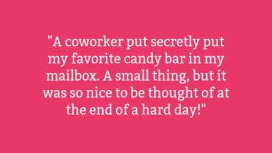 Teachers Share the Kindest Thing a Coworker Has Ever Done for Them quote