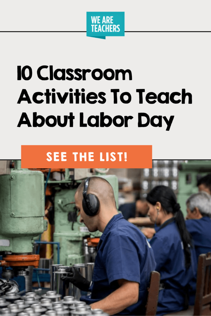 10 Classroom Activities To Teach About Labor Day