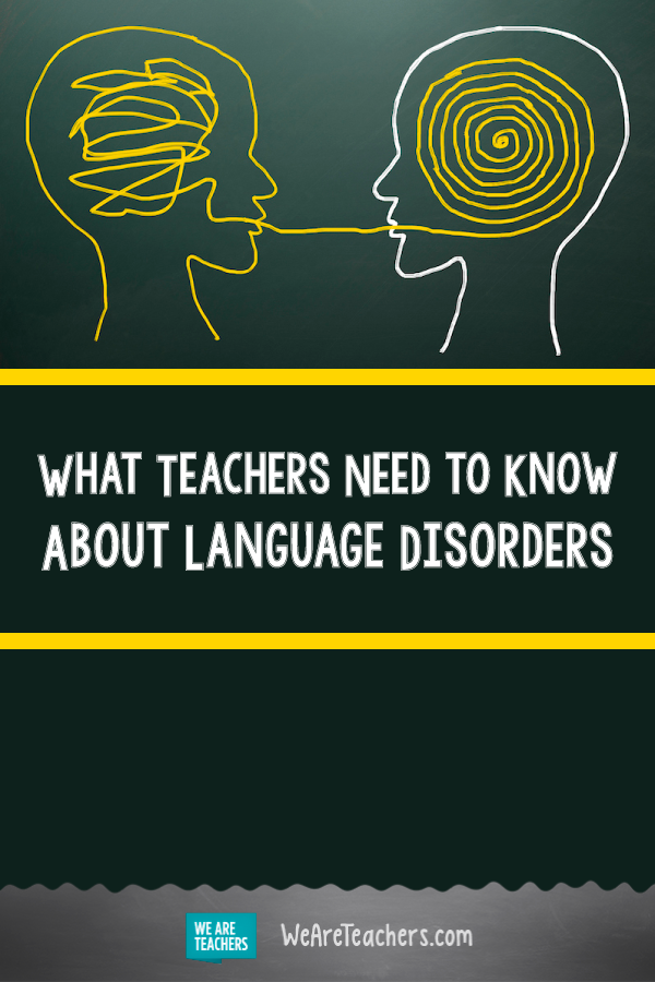 What Teachers Need to Know About Language Disorders