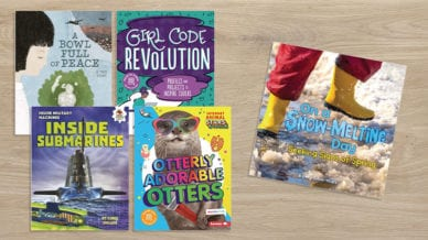 """ A Bowl Full of Peace,"" ""Girl Code Revolution,"" ""Inside Submarines,"" ""Utterly Adorable Otters,"" and ""On a Snow-Melting Day."""