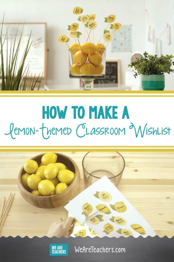 We Love This Adorable Lemon-Themed Classroom Wishlist