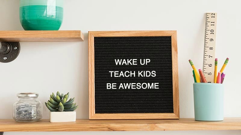 Teacher Letter Board Sayings You Ll Want To Steal For Your