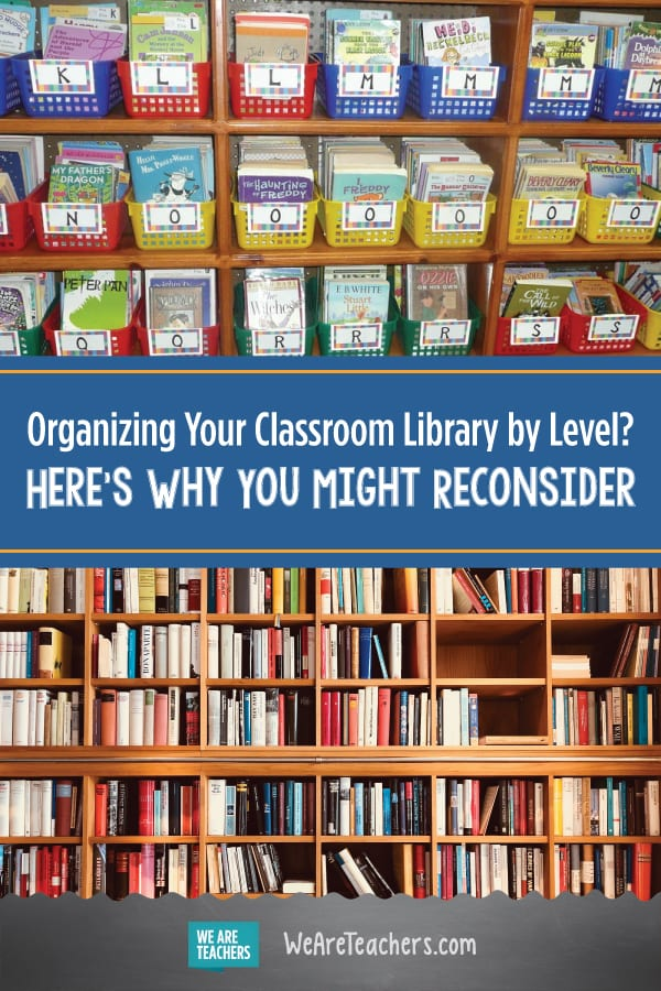 Organizing Your Classroom Library by Level? Here's Why You Might Reconsider