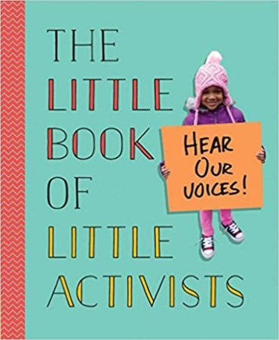 Book cover for The Little Book of Little Activists as an example of opinion writing mentor texts