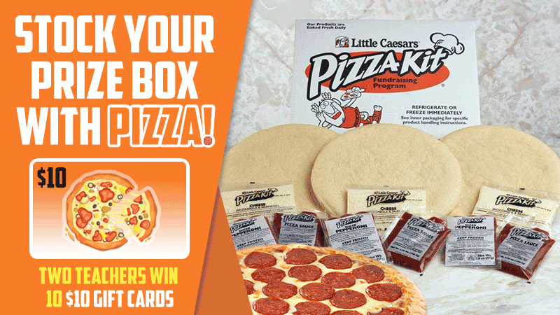 Stock Your Prize Box (With Pizza!) When You Sign Up to Learn More About Little Caesars Pizza Kits - WeAreTeachers