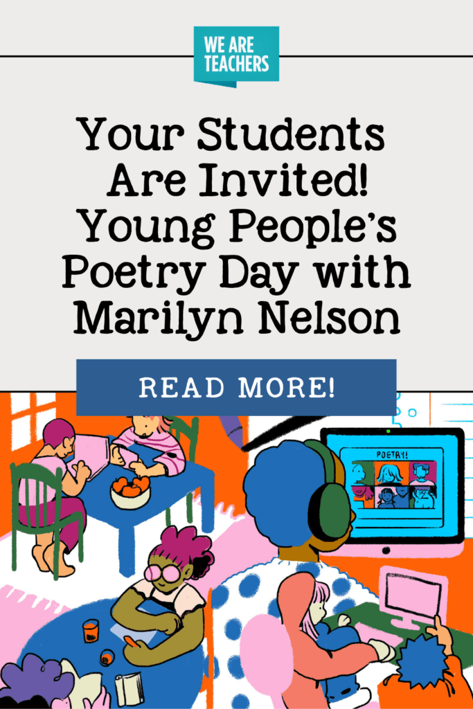 Your Students Are Invited! Young People's Poetry Day with Marilyn Nelson