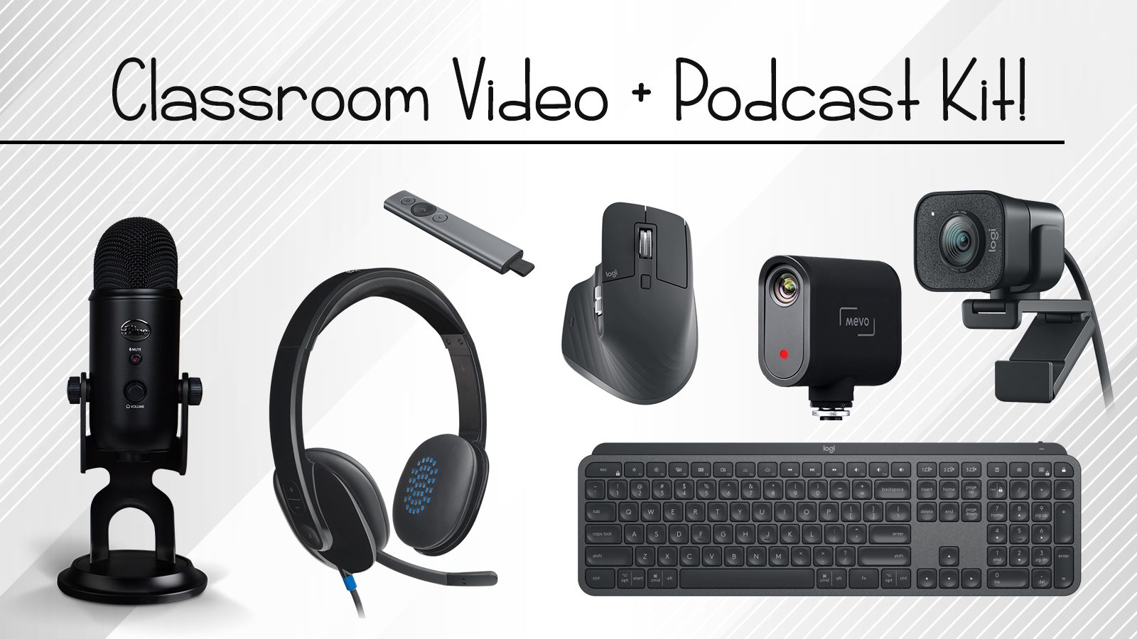 Win Everything You Need to Make Classroom Videos, Podcasts & More!