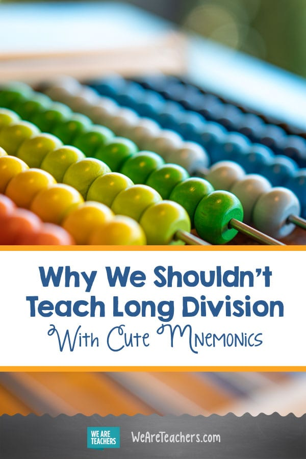 Why We Shouldn't Teach Long Division With Cute Mnemonics (and What to Do Instead)