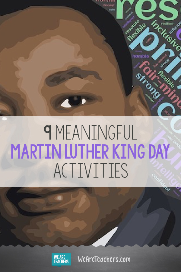 9 Meaningful Martin Luther King Day Activities