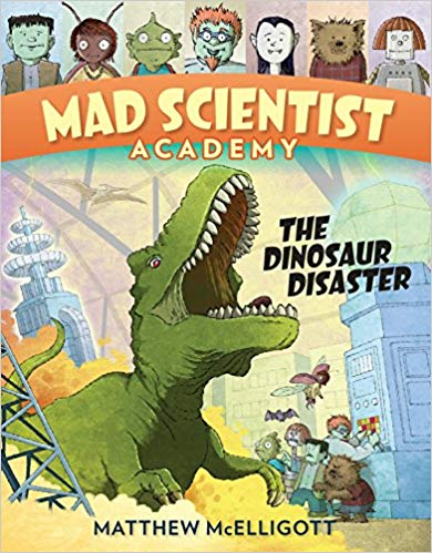 Book cover for Mad Scientist Academy: The Dinosaur Disaster