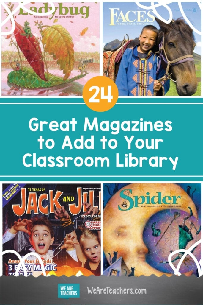 24 of the Best Magazines for Kids to Add to Your Classroom Library