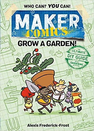 maker comics grow a garden
