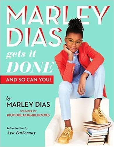 Marley Dias Gets It Done: And So Can You! book cover.