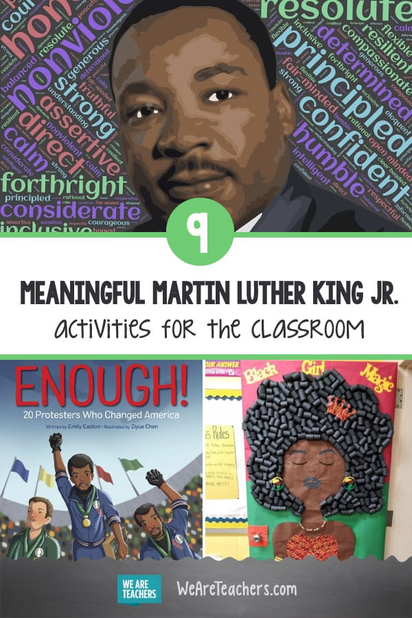 9 Meaningful Martin Luther King Jr. Activities for the Classroom