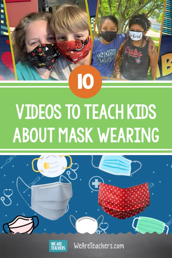 10 Videos to Help Students Understand How to Wear a Mask