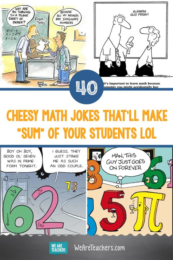 "40 Cheesy Math Jokes That'll Make ""Sum"" of Your Students LOL"