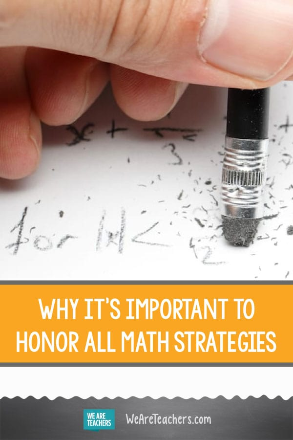 Why It's Important to Honor All Math Strategies