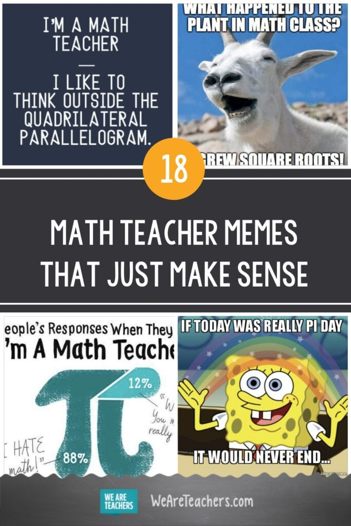 18 Math Teacher Memes That Just Make Sense