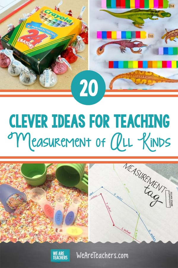20 Clever Ideas for Teaching Measurement of All Kinds