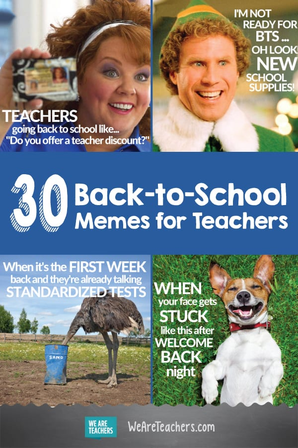"30 Back-to-School Memes for Teachers That Will Have You Saying ""Same"""