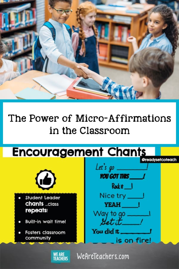 The Power of Micro-Affirmations in the Classroom