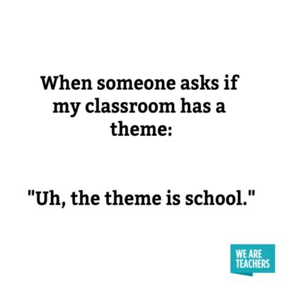 My theme is school