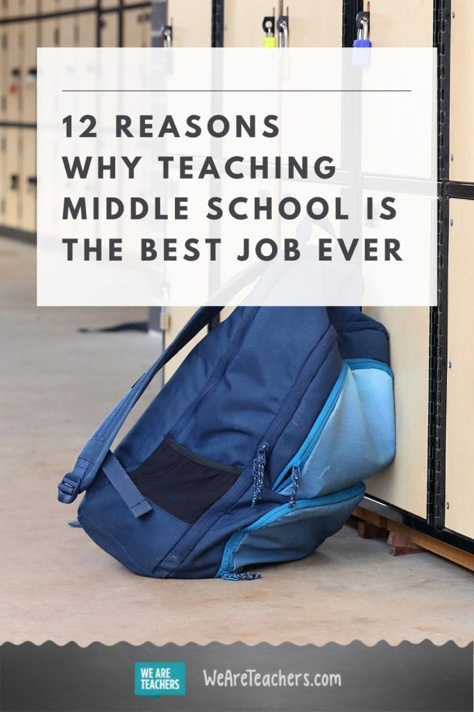 12 Reasons Why Teaching Middle School is the Best Job Ever