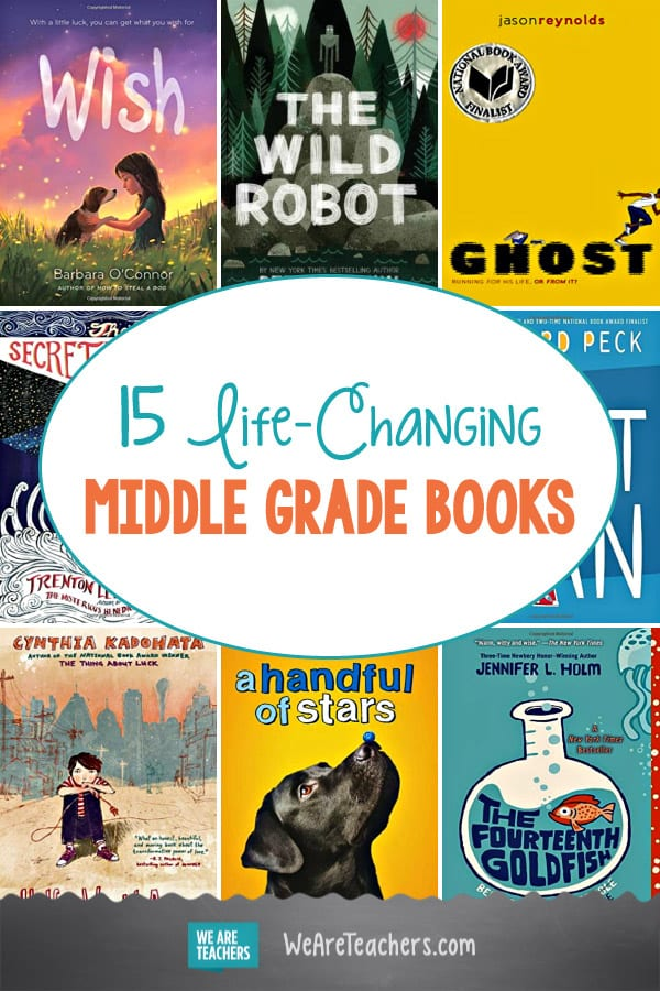 15 Life-Changing Middle Grade Books