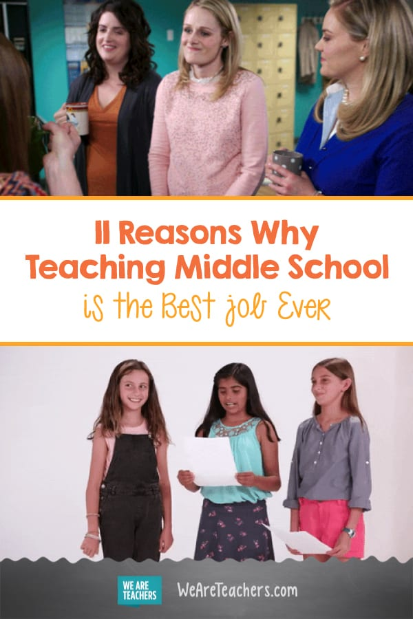 11 Reasons Why Teaching Middle School is the Best Job Ever