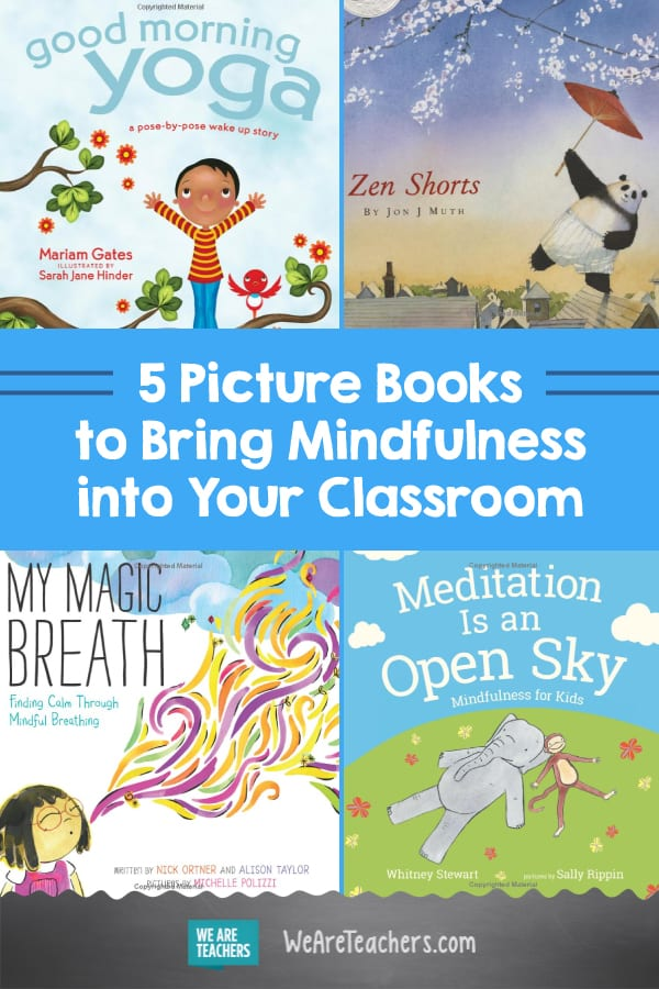 How I Use Picture Books to Teach Mindfulness in Middle School