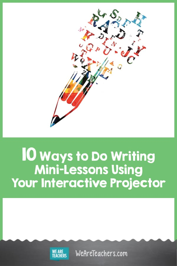 10 Ways to Do Writing Mini-Lessons Using Your Interactive Projector