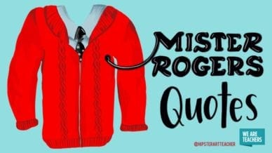 Mister Rogers Quotes for the Classroom