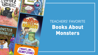 Teachers' favorite books about monsters.