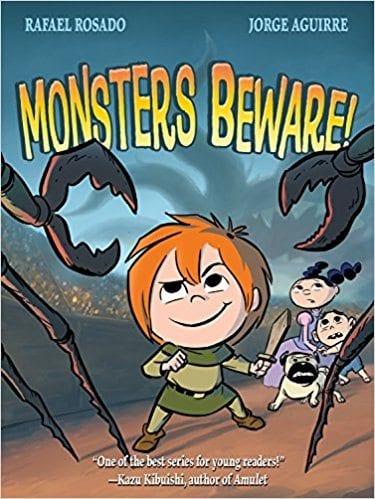 Monsters Beware! by Rafael Rosado and Jorge Aguirre